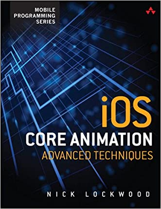 iOS Core Animation: Advanced Techniques