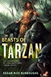 The Beasts of Tarzan: The Adventures of Lord Greystoke, Book Three (The Adventures of Lord Greystoke series)