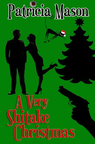 A Very Shitake Christmas (Shitake Mystery Series #1.5)