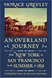 img - for An Overland Journey from New York to San Francisco in the Summer of 1859 book / textbook / text book