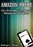 Amazon Prime and the Lending Library - Get Free Movies, Books, Shipping and More
