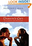 Darwin's Gift:: To Science and Religion