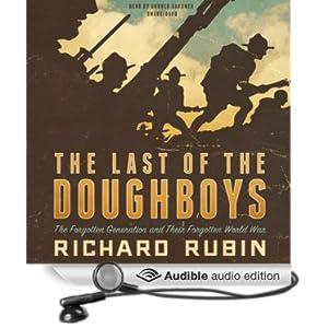The Forgotten Generation and Their Forgotten World War - Richard Rubin