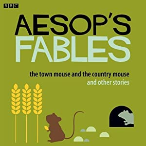 Aesop: The Town Mouse and the Country Mouse and Other Stories Audiobook