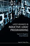 img - for Latest Advances in Inductive Logic Programming book / textbook / text book