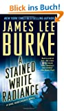 A Stained White Radiance (Dave Robicheaux Mysteries)