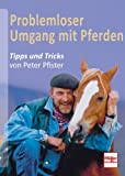 img - for Problemloser Umgang mit Pferden book / textbook / text book