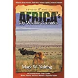 Africa's Top Wildlife Countries (Africa's Top Wildlife Countries: Botswana, Kenya, Namibia,)by Mark W Nolting