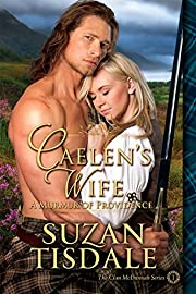 Caelen's Wife: Book One -  A Murmur of Providence (Clan McDunnah Series 1)