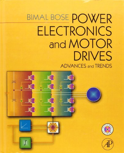 Power Electronics And Motor Drives: Advances and Trends