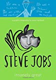 img - for Steve Jobs: Insanely Great book / textbook / text book