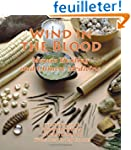 Wind in the Blood: Mayan Healing and...