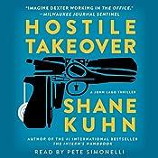 Hostile Takeover: A John Lago Thriller   Shane Kuhn