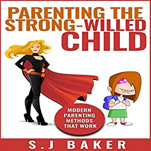 Parenting the Strong-Willed Child Audiobook