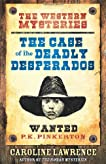 The Case of the Deadly Desperados (The Western Mysteries, #1)