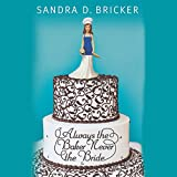 img - for Always the Baker, Never the Bride book / textbook / text book