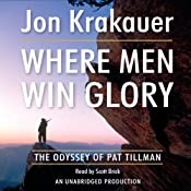 Where Men Win Glory: The Odyssey of Pat Tillman | [Jon Krakauer]