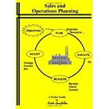 Sales and Operations Planning: A Pocket Guideby Robin Goodfellow