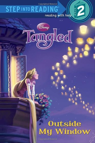 Tangled: Outside My Window (Step Into Reading. Step 2)