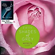 Fifty Shades of Grey 3: Befreite Lust (       UNABRIDGED) by E. L. James Narrated by Merete Brettschneider