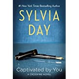 Captivated By You (Crossfire Book 4) ~ Sylvia Day