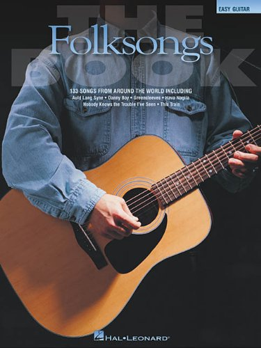 The Folksongs Book: 133 Songs from Around the World (Easy...