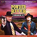 Powder River: Season Two: A Radio Dramatization  by Jerry Robbins Narrated by Jerry Robbins, Derek Aalerud, The Colonial Radio Players