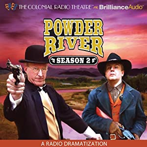 Powder River: Season Two: A Radio Dramatization | [Jerry Robbins]