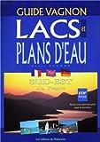 Guide des lacs et plans d'eau...