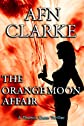 THE ORANGE MOON AFFAIR (A Thomas Gunn Thriller)