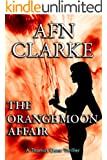 THE ORANGE MOON AFFAIR: A Thomas Gunn Thriller (International Mystery, Thriller and Suspense Series Book 1)
