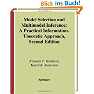 Model Selection and Multimodel Inference: A Practical Information-Theoretic Approach