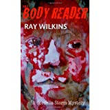 "The Body Reader: A Cordelia Storm Mysteryvon ""Ray Wilkins"""