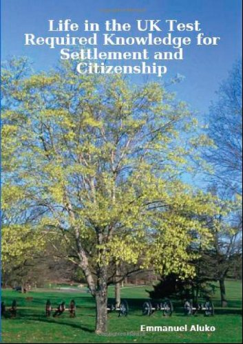 Life in the UK Test: Required Knowledge for Settlement and Citizenship