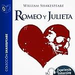 Romeo y Julieta [Romeo and Juliet] | William Shakespeare