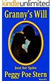 Granny's Will: Just For Spite