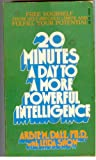 img - for 20 Minutes a Day to a More Powerful Intelligence book / textbook / text book