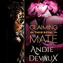 Claiming Their Royal Mate: Part Two Audiobook by Andie Devaux Narrated by Carly Robins