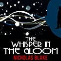 The Whisper in the Gloom: Nigel Strangeways, Book 11 (       UNABRIDGED) by Nicholas Blake Narrated by Kris Dyer