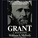 Grant: A Biography | William McFeely