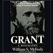 Grant: A Biography | [William McFeely]