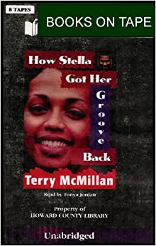 How Stella Got Her Groove Back (Explores a Woman's ...