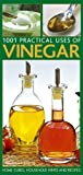 Practical Household Uses Of Vinegar: Home cures, recipes, everyday hints and tips