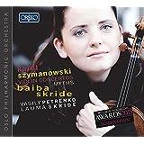 Szymanowski: Violin Concerts & Myths