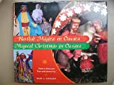 img - for Navidad Magica En Oaxaca/Magical Christmas in Oaxaca by Mary J. Andrade (2003-01-01) book / textbook / text book