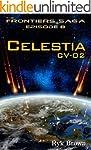 """Ep.#8 - """"Celestia: CV-02"""" (The Fronti..."""