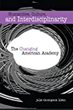 img - for Humanities, Culture, And Interdisciplinarity: The Changing American Academy book / textbook / text book