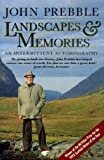 Landscapes and Memories: An Intermittent Autobiography (0006374603) by Prebble, John