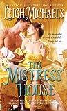 Mistress' House