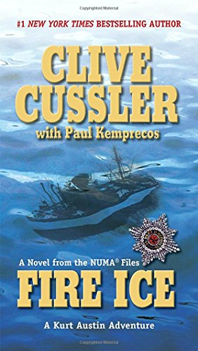 Fire Ice by Clive Cussler, Paul Kemprecos